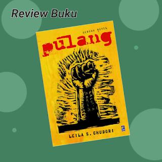 Cover buku novel- Pulang, LAILA S. Chudori