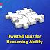 सभी बैंकिंग परीक्षाओं के लिए Twisted One Reasoning Ability Quiz - 28 मई, 2021, Coding –Decoding & Blood Relation