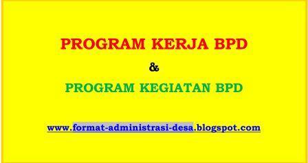 Contoh Program Kerja Bpd 2021 Format Administrasi Desa