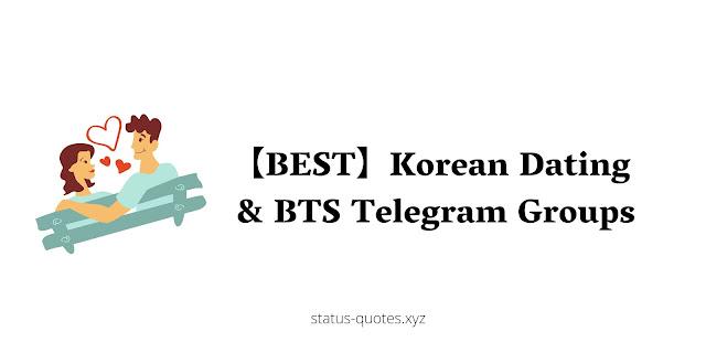 Korean Dating & BTS Telegram Groups