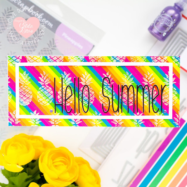 Rainbow, Pineapple, Slimline Cards,Scrapbook.com,Card Making, Stamping, Die Cutting, handmade card, ilovedoingallthingscrafty, Stamps, how to,  Brights, summer, birthday,punny sentiments,