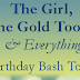 Birthday Bash Tour stop and review: The Girl, the Gold Tooth, and Everything