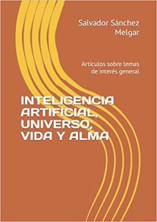 Inteligencia artificial, Universo, vida y alma