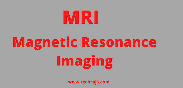 MRI full form, What is the full form of MRI
