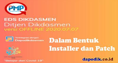 Rilis Perbaikan Aplikasi EDS Dikdasmen Versi 2020.07.07 Dalam Bentuk Installer dan Patch Terbaru