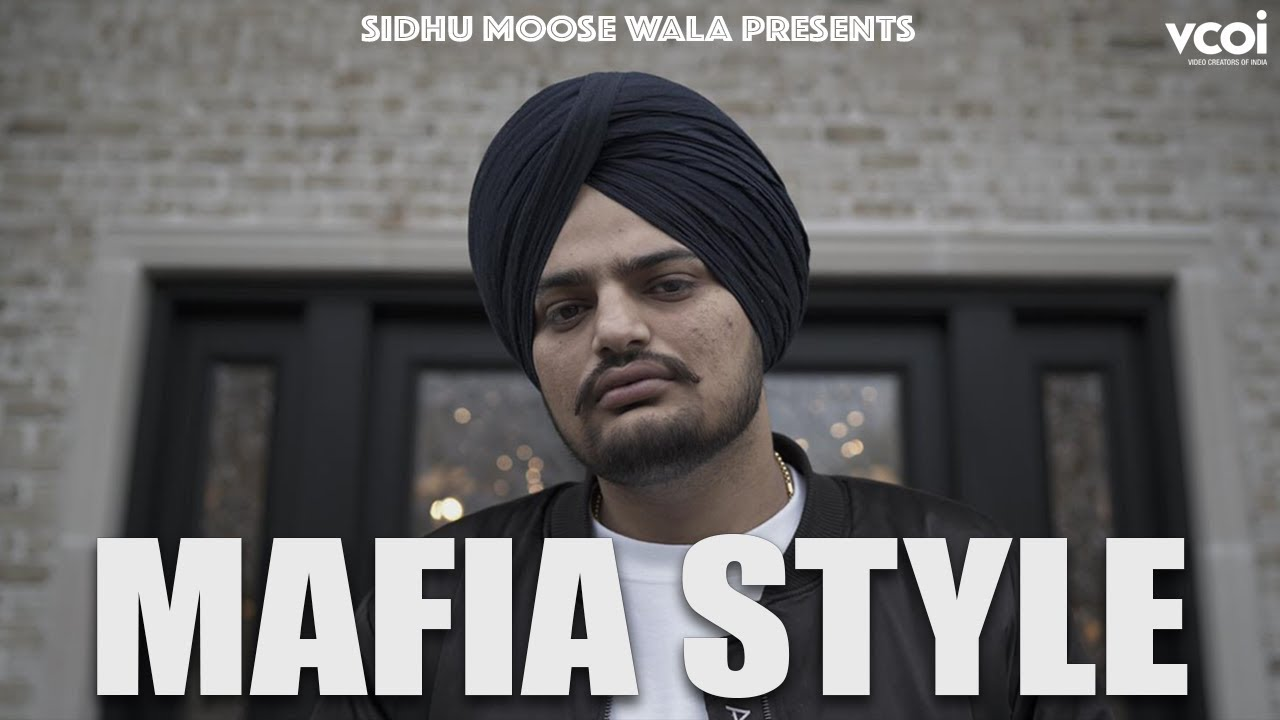 Mafia Style Song Lyrics -  Sidhu Moose Wala - Punjabi Song 2019