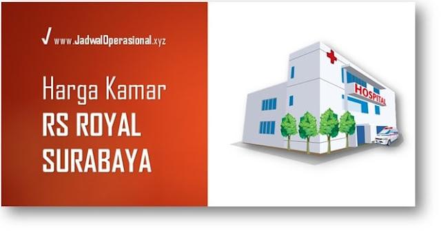 Harga Kamar RS Royal Surabaya