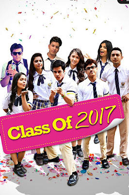 Class Of 2017 S1 | ALT Balaji WEB Series Complete [EP 01-20] Hindi 720p WEB-HD 2.3GB