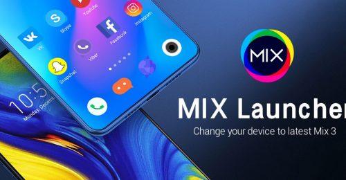 تحميل تطبيق لانشر اهواتف الاندرويد MiX Launcher for Mi Launcher + v7.0 (Prime) Apk