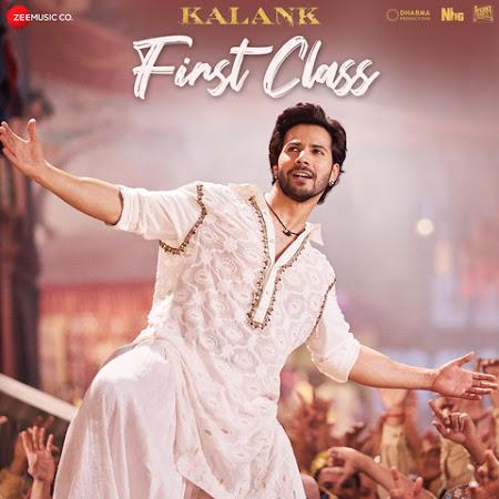 First Class - Kalank (2019)