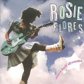 Rosie Flores' Dance Hall Dreams