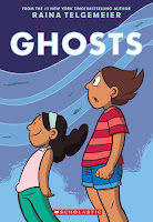 https://www.amazon.com/Ghosts-Raina-Telgemeier/dp/0545540623/ref=sr_1_1?s=books&ie=UTF8&qid=1482245136&sr=1-1&keywords=ghosts+raina+telgemeier