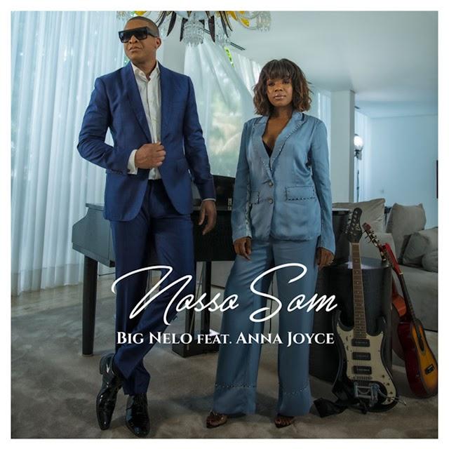 Big Nelo feat. Anna Joyce - Nosso Som (Kizomba) Baixar mp3