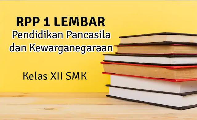 RPP 1 Lembar PKn Kelas XII SMK