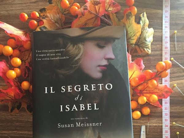[RECENSIONE] Il segreto di Isabel di Susan Meissner