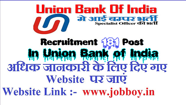 Union Bank of India Recruitment 181 S.O. Post, 2019 Apply Online