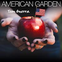 Tom Guerra's American Garden