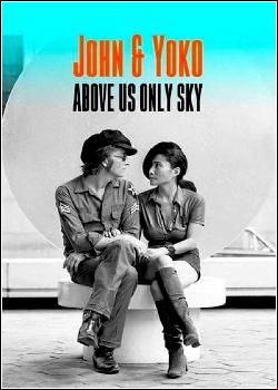 John e Yoko: Só o Céu como Testemunha Dublado