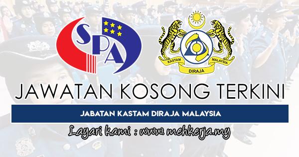 Jawatan Kosong Terkini 2020 di Jabatan Kastam Diraja Malaysia