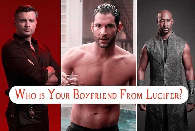 Lucifer - Who is Your Boyfriend (Quiz)