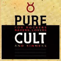 [1993] - Pure Cult - For Rockers, Ravers, Lovers & Sinners