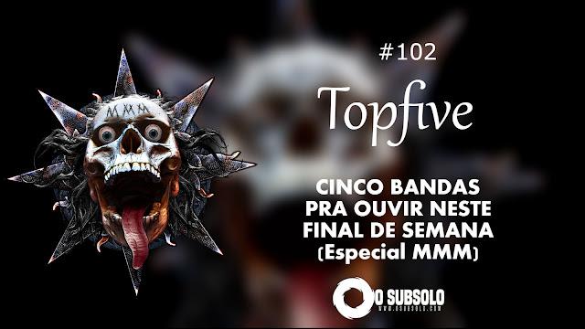 O Subsolo - TopFive#102