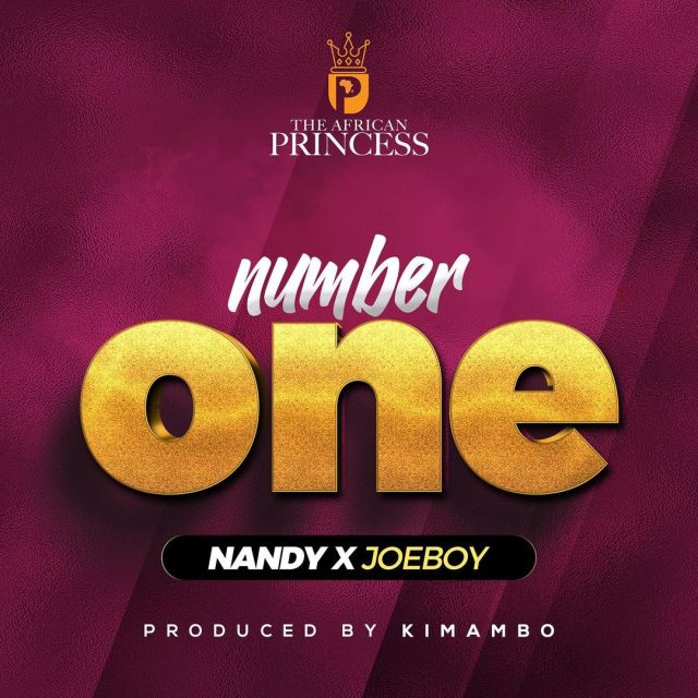 Nandy ft Joeboy - Number one