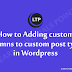 How to Adding custom columns to custom post types in Wordpress