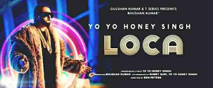 Loca Lyrics - Yo Yo Honey Singh