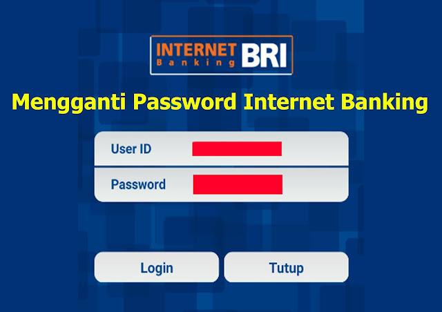 Cara Mengganti Password Internet Banking BRI Tanpa Harus Ke Bank