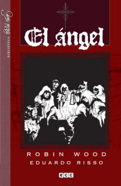 """Cómic reseña: """"El Ángel"""" de Robin Wood y Eduardo Risso"""
