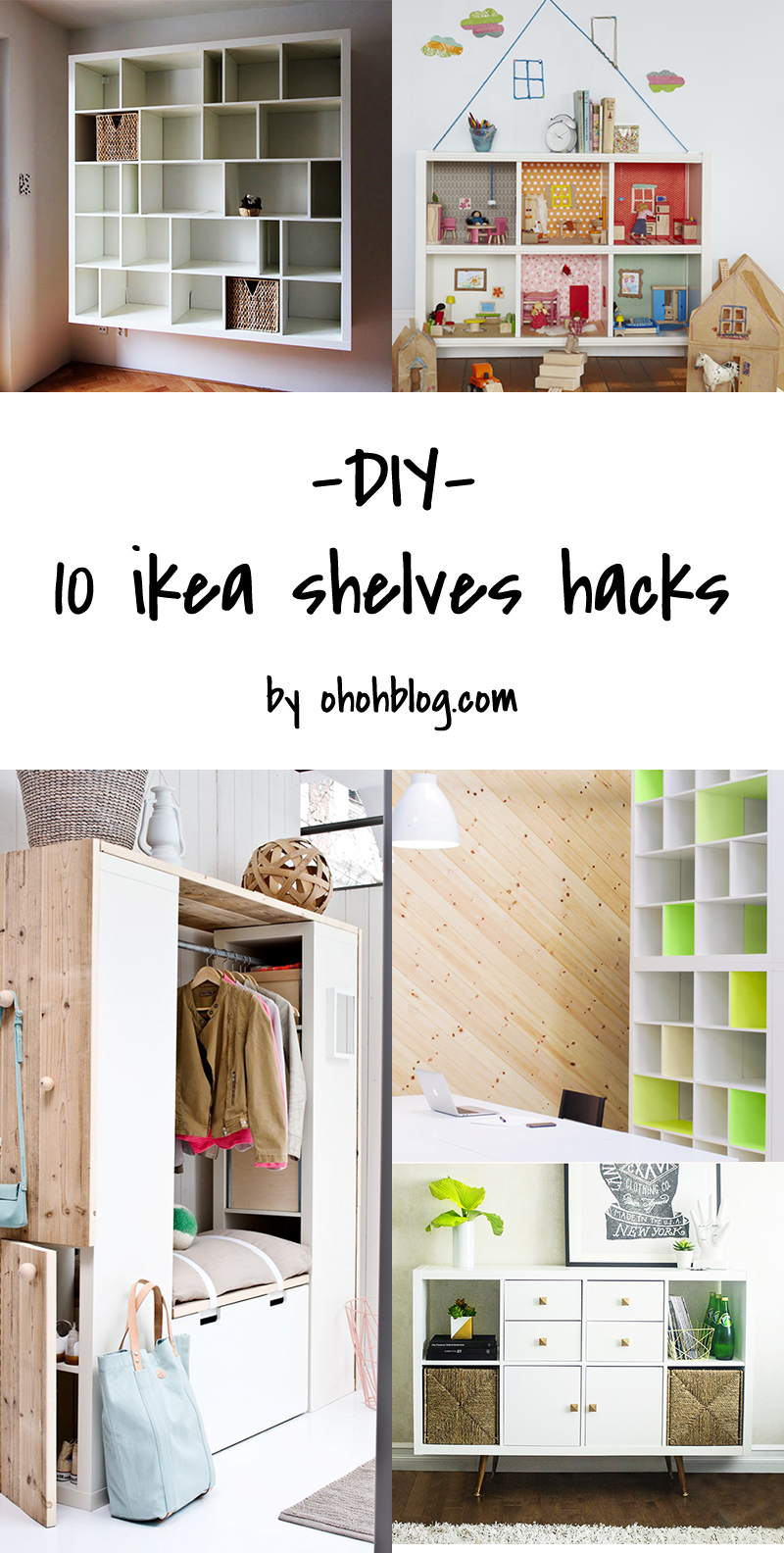 diy to try 10 ikea shelves hacks ohoh blog. Black Bedroom Furniture Sets. Home Design Ideas
