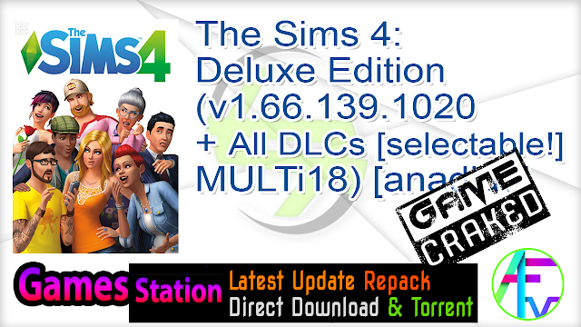 The Sims 4 Deluxe Edition (v1.66.139.1020 + All DLCs [selectable!], MULTi18) [anadius]