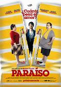 Paraiso ¿Cuánto pesa el amor? (2014) ()