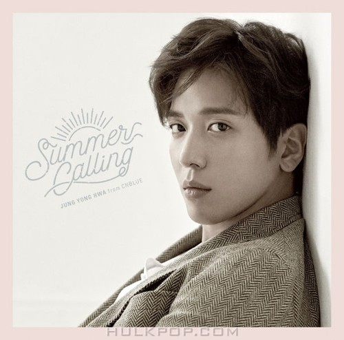 JUNG YONG HWA (from CNBLUE) – Summer Calling -Japanese Ver.- (ITUNES MATCH AAC M4A)