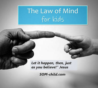 https://www.som-child.com/2017/08/the-law-of-mind-for-kids.html