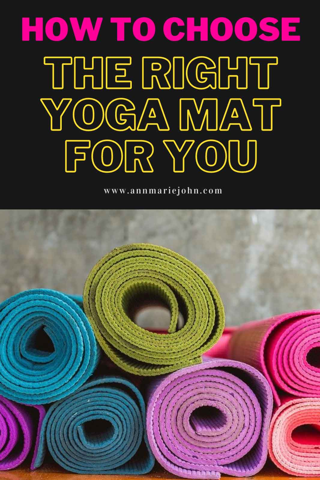 How to Pick The Right Yoga Mat for You