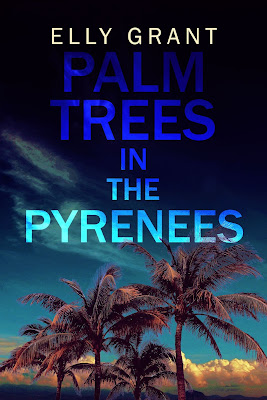 French Village Diaries Book review Palm Trees in The Pyrenees Elly Grant