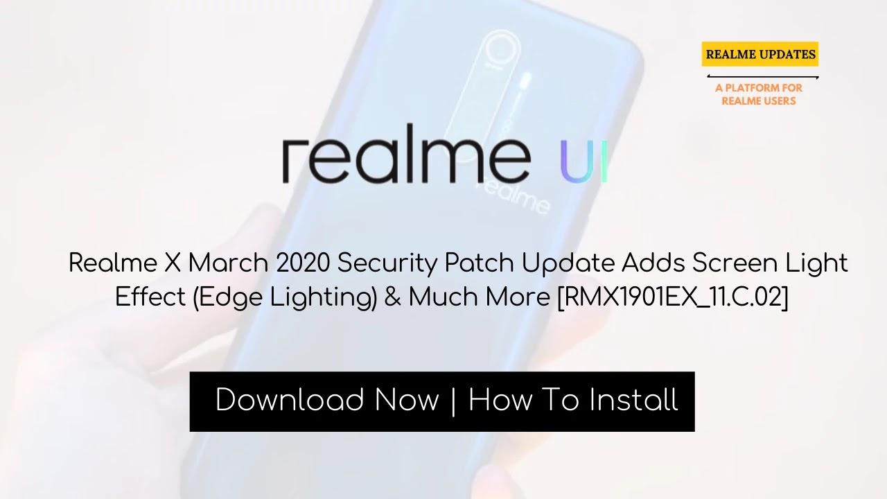 Realme XT March 2020 Security Patch Update Optimizes Game Audio & System Power Consumption [RMX1921EX_11_C.03]