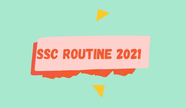 SSC Exam Routine 2021