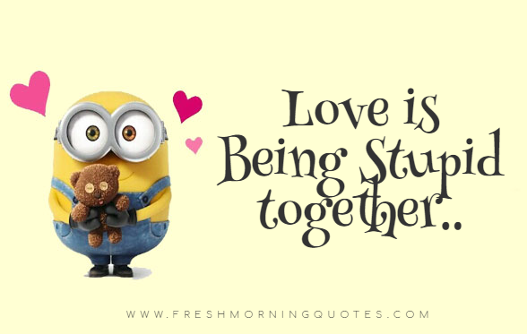 Minion Love Quotes for Valentines Day