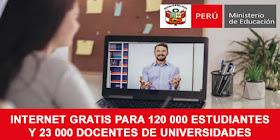 MINEDU -  Internet Gratis Para 120, 000 Estudiantes y 23,000 Docentes de Universidades Públicas