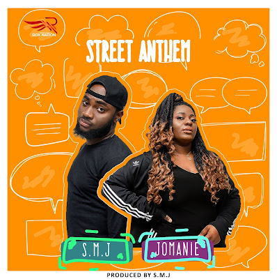 Street Anthem by SMJ ft. Jomanie Mp3 Download