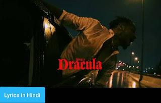 ड्रैकुला Dracula Lyrics in Hindi | King