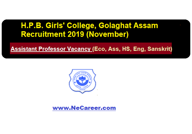 H.P.B. Girls' College, Golaghat Recruitment 2019 (November)