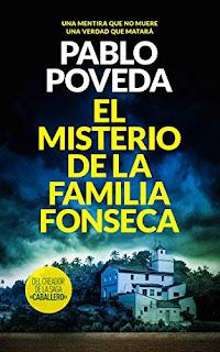 Portada de la novela de Pablo Poveda, El misterio de la familia Fonseca. Se ve una mansión rodeada de vegetación.