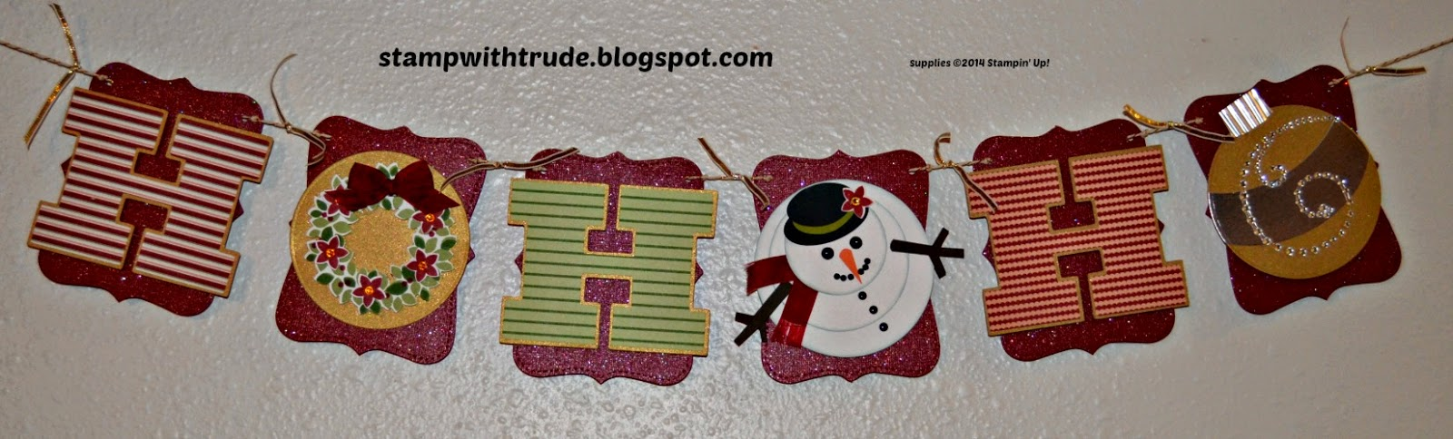 Ho Ho Ho Banner, Stampin' Up!, Wondrous Wreath, stampwithtrude.blogspot.com , Trude Thoman, Christmas Banner