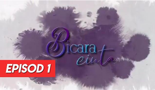 Drama Bicara Cinta Episod 1 Full