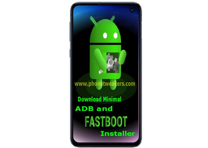 Download] All Versions of Minimal Adb and Fastboot Installer