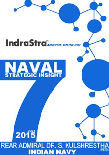 Naval Strategic Insight by Rear Admiral Dr. S. Kulshrestha (Retd.), INDIAN NAVY